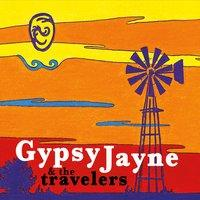 Gypsy Jayne and the Travelers' album cover.