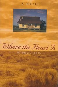The cover of Billie Letts' 1995 novel Where the Heart Is