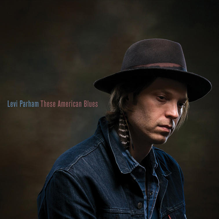 Levi Parham - These American Blues