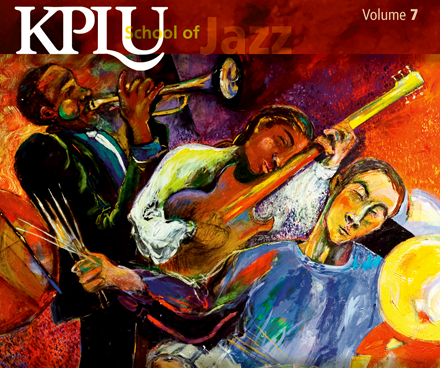 KPLU School of Jazz - Volume 7 will be available beginning June 7, 2011.