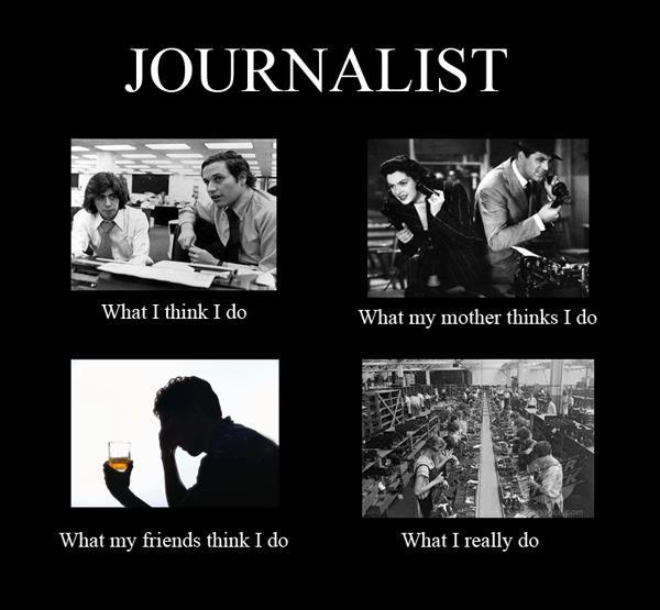 "This one hits home! This was posted on Facebook by Dan Ackerman: ""Everyone else seems to be posting these ""about my job"" meme images, so here's mine!"""