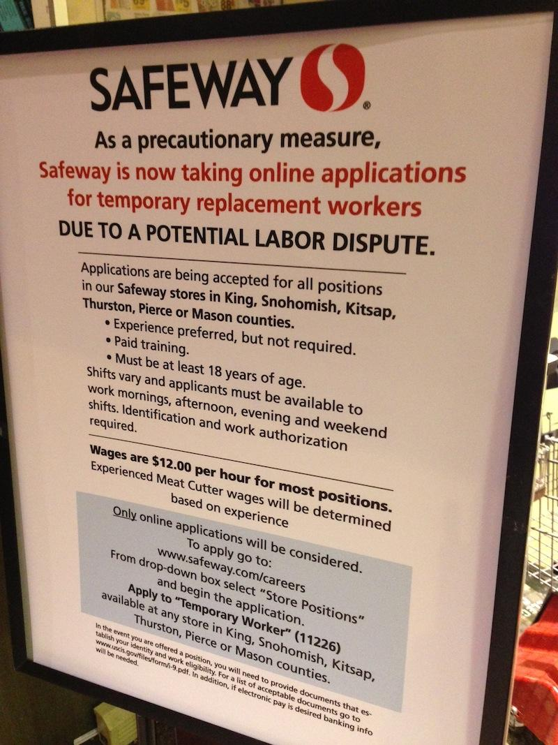 The sign stands outside Safeway in Seattle's Queen Anne neighborhood.