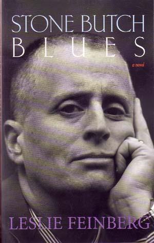 "Arwen Nicks, senior producer: ""Stone Butch Blues,"" by Leslie Feinberg"