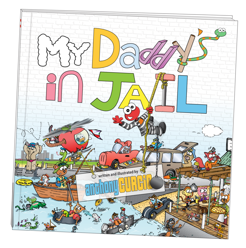 """My Daddy's In Jail,"" a children's book written by Anthony Curcio"