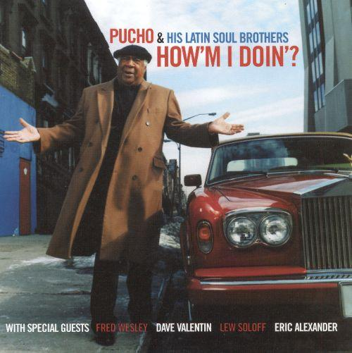 "Pucho & His Latin Soul Brothers, ""How'm I Doing"" (2000)"