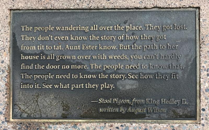 A plaque in front of the door with lines from August Wilson's King Hedley II