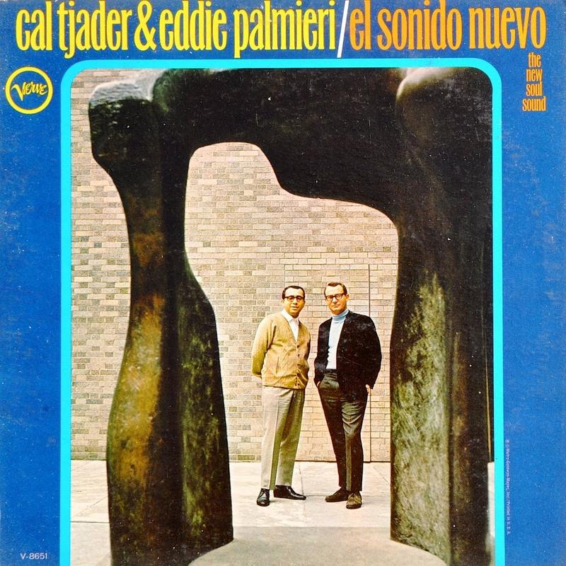 Eddie Palmieri and Cal Tjader's first album together, El Sonido Nuevo 1966