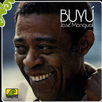 José Mangual, Sr. on the cover of the 1977 album Buyú