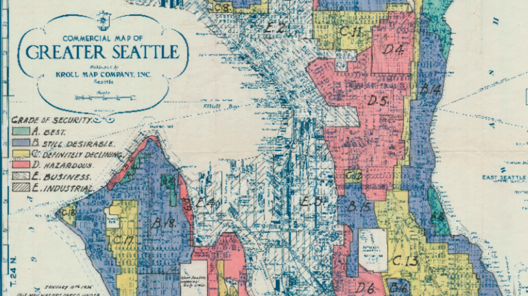 An image of one of the maps used by banks to practice dicriminatory housing practices in the 1930's. Redlining officially ended in Seattle in 1976.