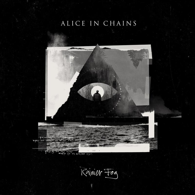 Rainier Fog Alice In Chains: New Alice In Chains Album Becomes 'Ode To Home'