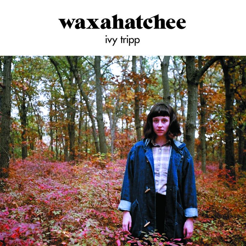 Waxahatchee: Ivy Tripp