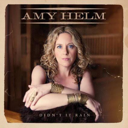 Amy Helm: Didn't It Rain