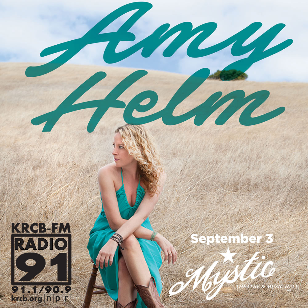 Amy Helm: KRCB-FM Presents Amy Helm At The Mystic Theatre Sunday