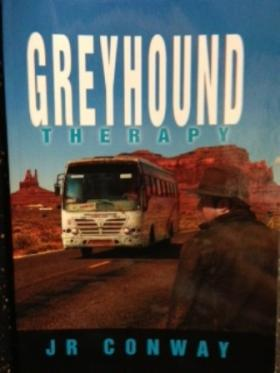 """Greyhound Therapy"" by J.R. ""Joe"" Conway"