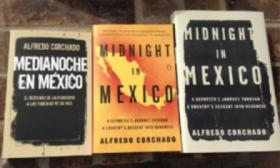 """Midnight in Mexico"" now available in paperback and translated into Spanish, ""Medianoche en Mexico."""