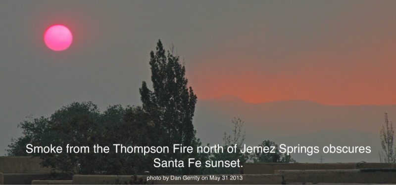 Thompson Ridge fire view from Santa Fe early evening May 31