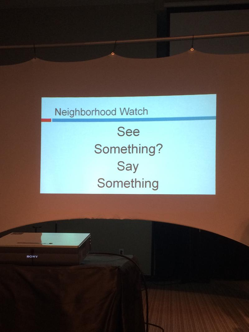 Neighborhood Watch Motto