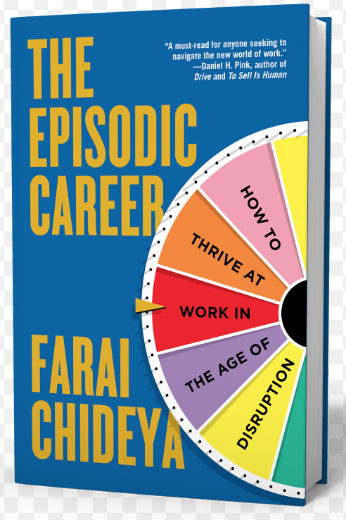 The Episodic Career: finding happiness in a tough economy – and despite yourself
