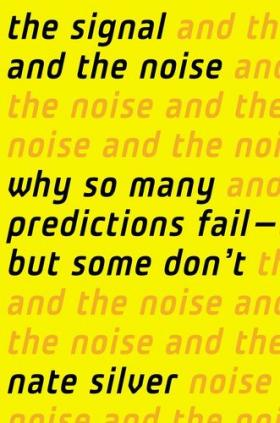 Nate Silver's new book about finding meaning in numbers.