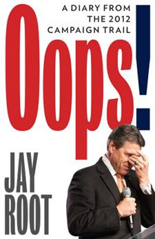 Oops! (A Diary from the 2012 Campaign Trail)