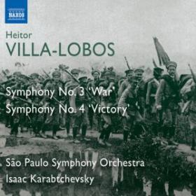Villa-Lobos Symphonies Nos. 3-4