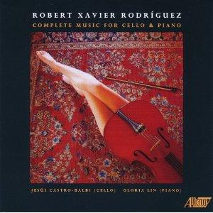 Complete Cello Music of Robert Rodriguez