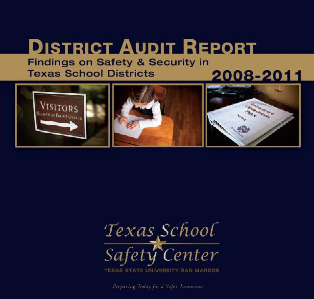 School districts in Texas are required by law to conduct and report a safety audit to prepare for emergency situations on campus. The Newtown shootings have given these preparations a greater sense of urgency.