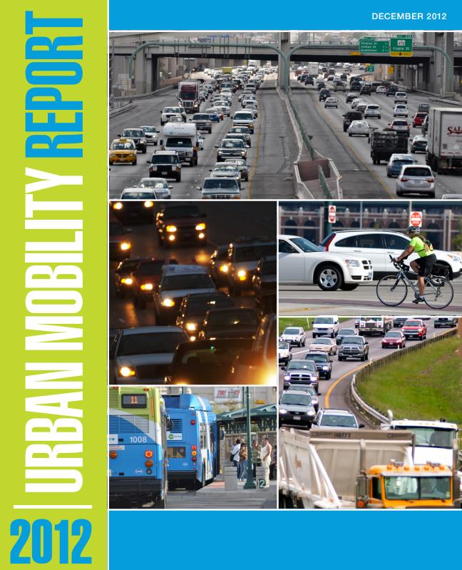 The Texas A&M Transportation Institute's annual Urban Mobility Report draws attention to poor city infrastructure