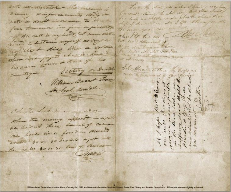 The famous 'Victory or Death' letter written by Travis before the final battle of the Alamo only made it as far as Gonzalez.