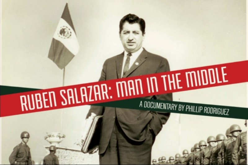 "Movie Poster for ""Ruben Salazar: Man In The Middle"" screening at Cinefestival"