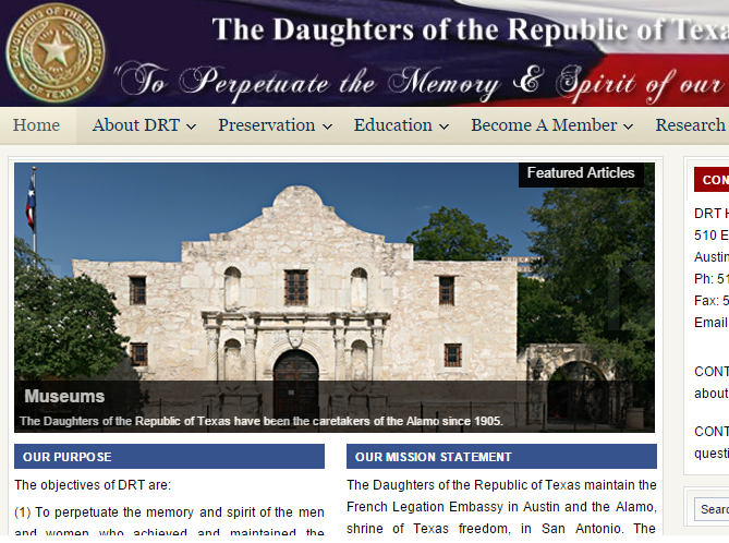 The Alamo Is Featured Prominently On The Website Of The Daughter Of The Republic Of Texas Now They Have Lost The Contract To Manage The Historic Site
