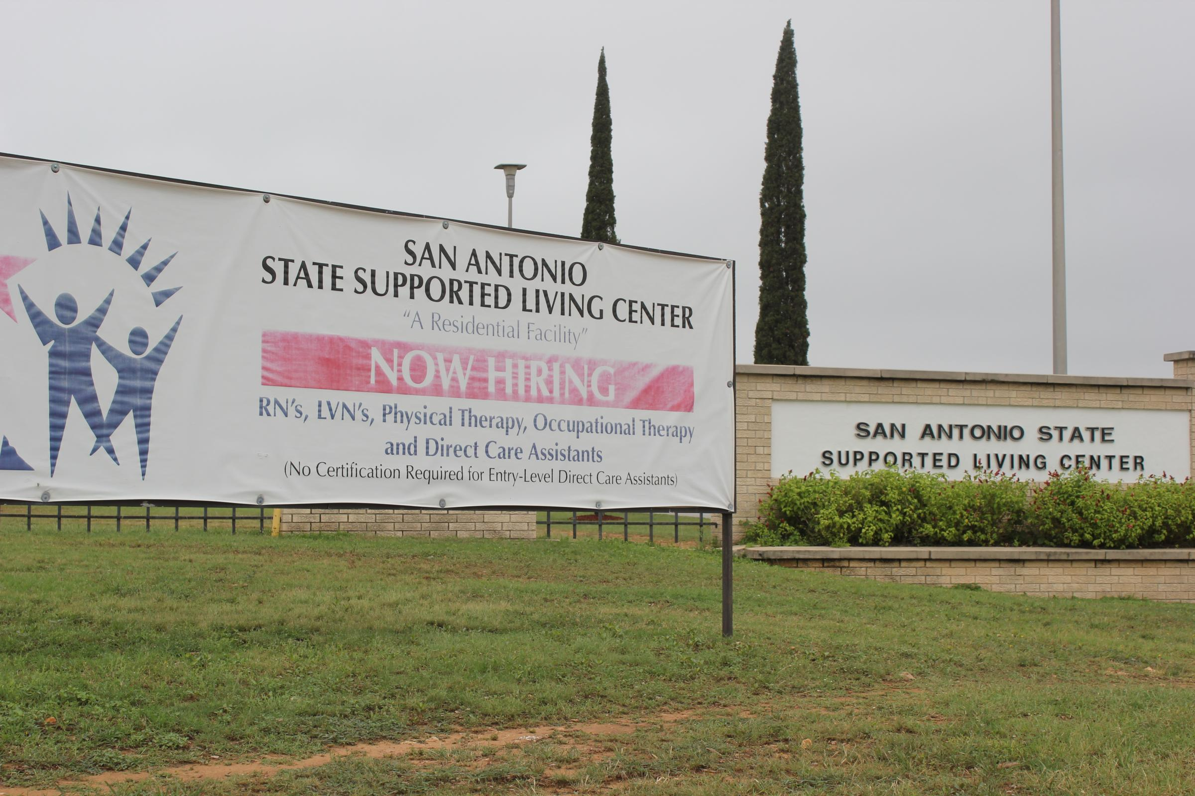 San Antonio State Supported Living Center.