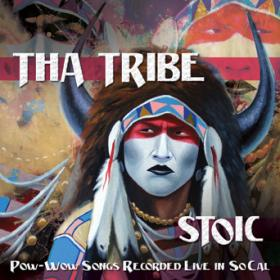 Tha Tribe's Newest release STOIC recorded live at PALA Powwow 2012