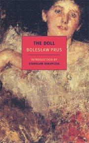 """The Doll"" by Boleslaw Prus"