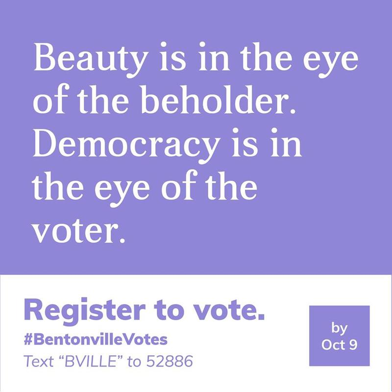 One of the signs created for Downtown Bentonville Inc.'s Bentonville Votes awareness campaign.