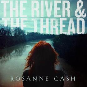 The cover of Cash's forthcoming CD The River & The Thread.