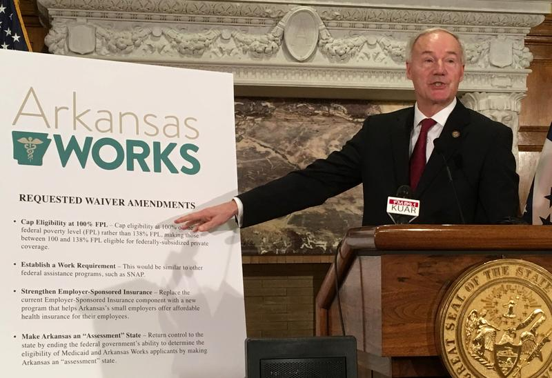 Governor Asa Hutchinson  Arkansas Works Medicaid expansion