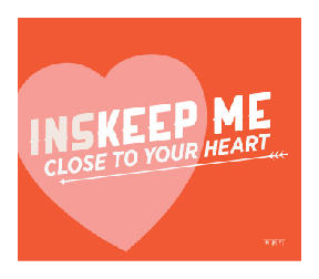 Inskeep me close to your heart
