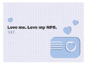 Love me. Love my NPR.