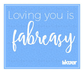 Loving you is fabreasy