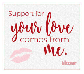 Support for your love comes from me.