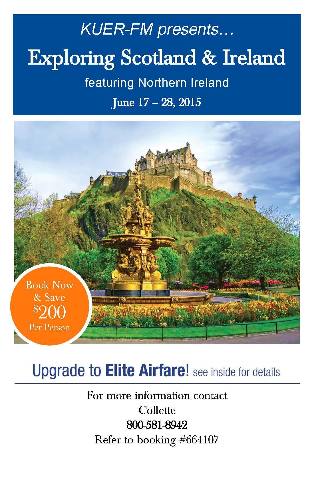 explore scotland ireland with kuer june 17 28 2015 kuer