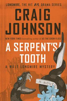 A Serpent's Tooth, the ninth book in Craig Johnson's Walt Longmire mystery series