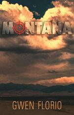 "Jacket of Gwen Florio's mystery novel ""Montana"""