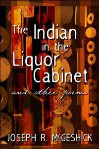 The Indian in the Liquor Cabinet