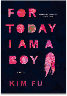 For Today I Am A Boy, by Kim Fu
