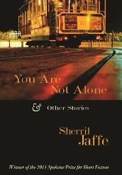 You Are Not Alone & Other Stories, by Sherril Jaffe