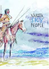 Nakoda Sky People, poems by Minerva Allen