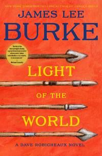 Light of the World, a Dave Robicheaux novel by James Lee Burke