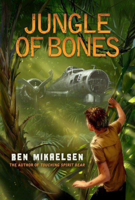 Jungle Of Bones A Childrens Novel By Ben Mikaelsen